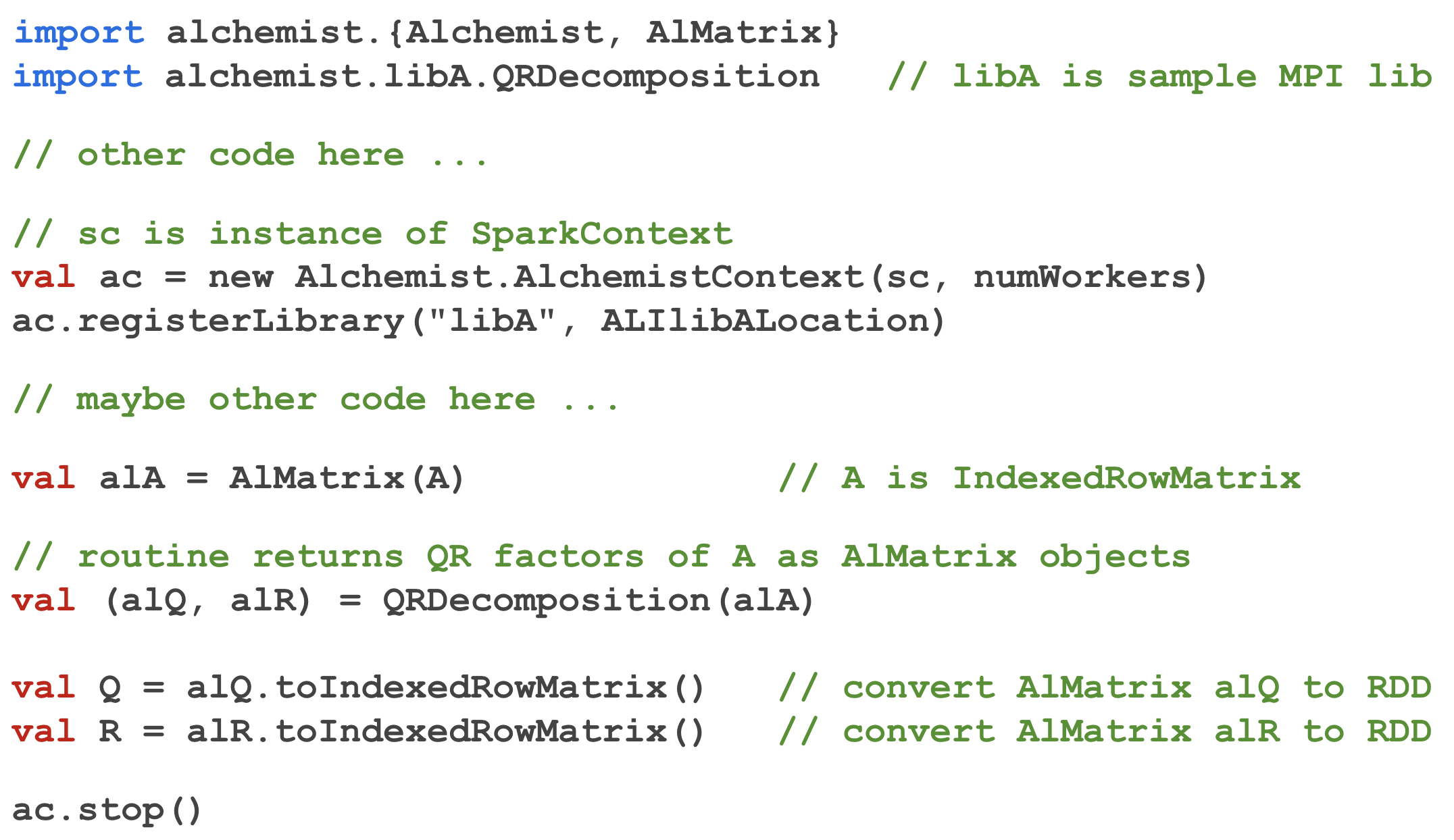 An excerpt of Spark code that calls Alchemist to perform the QR decomposition of the